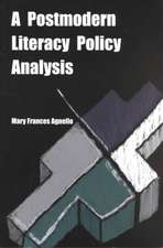 A Postmodern Literacy Policy Analysis