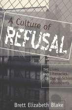 A Culture of Refusal