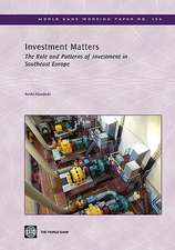 Investment Matters:  The Role and Patterns of Investment in Southeast Europe