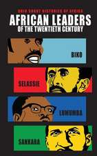 African Leaders of the Twentieth Century: Biko, Selassie, Lumumba, Sankara