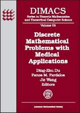 Discrete Mathematical Problems with Medical Applications