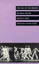 The Tail of the Dragon:  New Dance, 1976–1982
