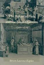 The Bakers of Paris and the Bread Question, 17001775