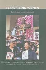 Terrorizing Women:  Feminicide in the Americas