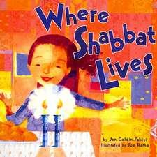 Where Shabbat Lives