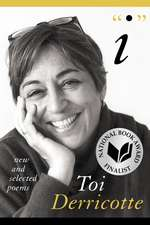 I: New and Selected Poems