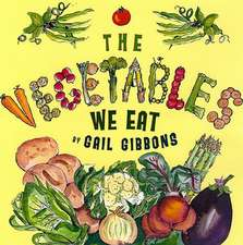 The Vegetables We Eat