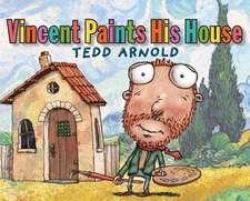 Vincent Paints His House