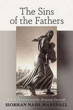 The Sins of the Fathers: Turkish Denialism and the Armenian Genocide
