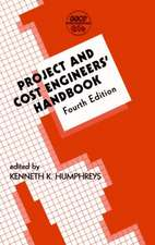 Project and Cost Engineers' Handbook, Fourth Edition