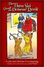The Three Sui Quash the Demons' Revolt:  A Comic Novel