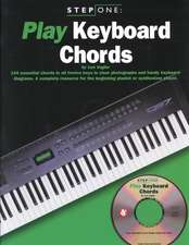 Play Keyboard Chords: 144 Essential Chords in All Twelve Keys in Clear Photographs and Handy Keyboard Diagrams. a Complete Resource for the Beginning Pianist or synthesizer