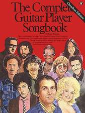 The Complete Guitar Player Songbook: Omnibus Edition