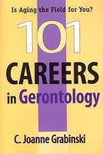 101 Careers in Gerontology