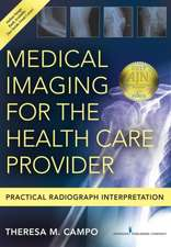 Medical Imaging for the Health Care Provider