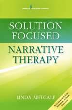 Solution-Focused Narrative Therapy