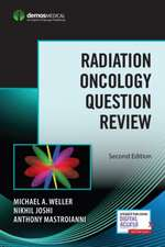 Radiation Oncology Question Review: Second Edition