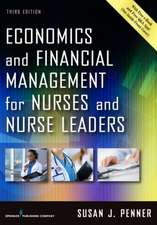 Economics and Financial Management for Nurses and Nurse Leaders