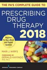 PA's Complete Guide to Prescribing Drug Therapy