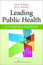 Leading Public Health:  A Competency Framework