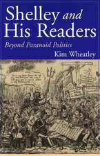 Shelley and His Readers: Beyond Paranoid Politics