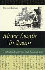 Mark Twain in Japan: The Cultural Reception of an American Icon