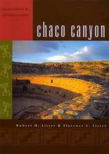 """Chaco Canyon: """"Archaeology and Archaeologists"""""""
