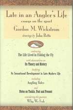 Late in an Angler's Life:  Essays on the Sport
