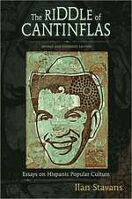 The Riddle of Cantinflas:  Essays on Hispanic Popular Culture