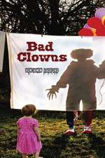 Bad Clowns