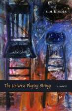 The Universe Playing Strings