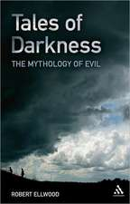 Tales of Darkness: The Mythology of Evil