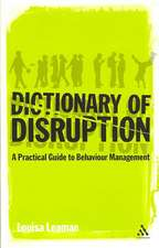 The Dictionary of Disruption: A Practical Guide to Behaviour Management