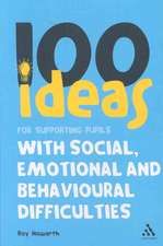 100 Ideas for Supporting Pupils with Social, Emotional and Behavioural Difficulties