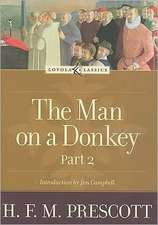 The Man on a Donkey, Part 2:  A Chronicle