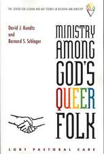 Ministry Among God's Queer Folk:  LGBT Pastoral Care