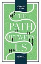 Path Between Us Journal