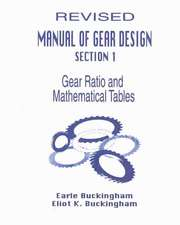Manual of Gear Design (Revised) Combined Edition, Volumes 1, 2 and 3:  Volume I