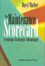 The Maintenance Scorecard