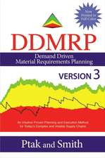 Demand Driven Material Requirements Planning (Ddmrp), Version 3