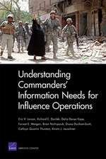 Understanding Commanders' Information Needs for Influence Operations