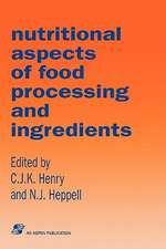 Nutritional Aspects Food Processing & Ingredients