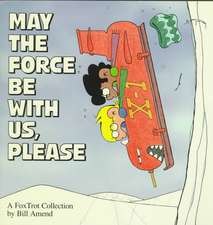 May The Force Be With Us, Please