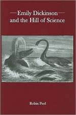 Emily Dickinson and the Hill of Science