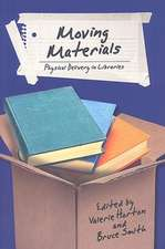 Moving Materials:  Physical Delivery in Libraries