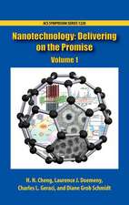 Nanotechnology: Delivering on the Promise, Volume 1