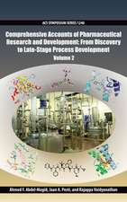Comprehensive Accounts of Pharmaceutical Research and Development: From Discovery to Late-Stage Process Development Volume 2