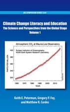 Climate Change Literacy and Education: The Science and Perspectives from the Global Stage Volume 1
