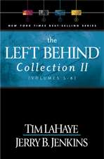 The Left Behind Collection:  Volumes 5-8