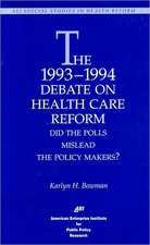 The 1993-1994 Debate on Health Care Reform:  Did the Polls Mislead the Policy Makers?